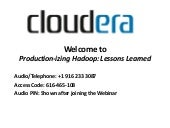 Webinar: Productionizing Hadoop: Le...