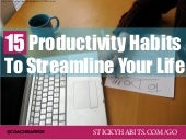 15 Productivity Habits To Streamline Your Life