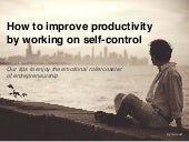 How to Harness Self-Control for Increased Productivity
