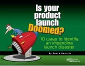 Product launchdoomed
