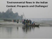 Environmental Flows in the Indian C...