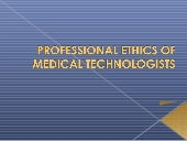 Professional ethics of medical tech...