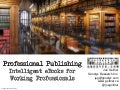 Professional Publishing: Intelligent eBooks for Working Professionals