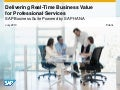Delivering Real-Time Business Value for Professional Services