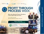 Profit Through Process Week