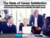 The State of Career Satisfaction