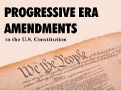 Progressive Amendments