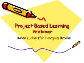 Project Based Learning Webinar