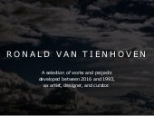 Ronald van Tienhoven: Artworks and Projects 2016-1993