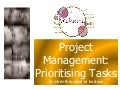 Project Management ~ Prioritising Tasks By When You Need To Do Them
