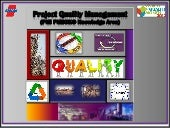 Project quality management - PMI PM...