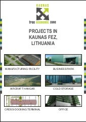 Projects in Kaunas Fez, Lithuania