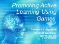 Promoting Active Learning Using Games