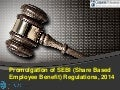 Promulgation of SEBI (Share Based Employee Benefit) Regulations, 2014