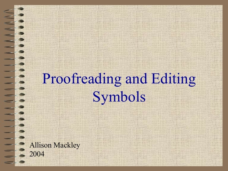 Symbols used in proofreading