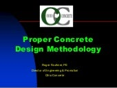 Proper Concrete Design Methodology