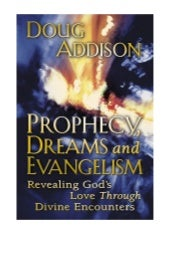 Prophecy dreams evangelism_doug_add...