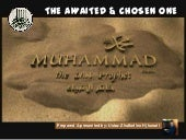 The Awaited and Chosen One: Muhamma...