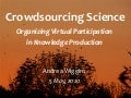 Crowdsourcing Science