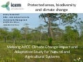 ICEM - Mekong ARCC Climate Change Impact and Adaptation Study for Natural and Agricultural Systems
