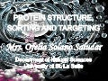 Protein structure, targeting and sorting