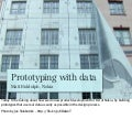 Prototyping with data at Nokia