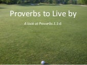 Proverbs to Live By #1