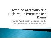Providing and Marketing High-Value ...