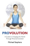 Provolution (First Two Chapters) - A Spiritual Book of Self-Help for the Mind, Body and Spirit