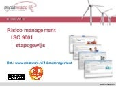 Risico management  ISO 9001:2015, een voorbeeld - Project revisie ISO9001 - risicomanagement - ISO 9001