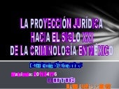 Proyeccion juridica de criminologia...