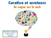Curation et  curateurs en vogue sur...