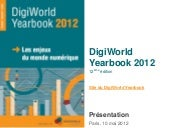 Présentation DigiWorld Yearbook 201...