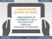La digitalisation du point de vente...