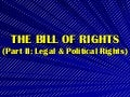 The Philippine Bill of Rights: Political and Legal Rights