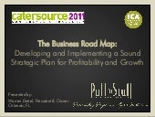 Catersource 2011 - Business Roadmap