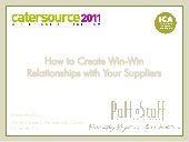 2011 Catersource - Creating Win Win...