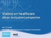 Vision and Plans on Healthcare in E...