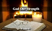 Psalm 81: God our Strength