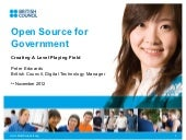 Open Source for Government - PSEICT Conference - British Council Case Study using Drupal CMS