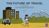 PSFK Future of Travel 2016 - Summary Report