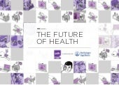 PSFK The Future Of Health Report 2014