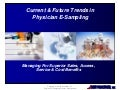 Current and Future Trends in Physician E-Sampling: Managing for Superior Sales, Access, Service & Cost Benefits - Report Excerpt