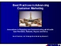 Best practices in advancing customer marketing- innovations