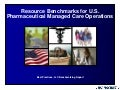 Resource Benchmarks for US Pharma Managed Care Operations Report Summary