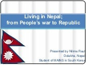 Living in Nepal; from People's war ...