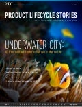 PTC Product Lifecycle Stories eMagazine- Fall 2013