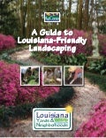 A Guide to Louisiana-Friendly Landscaping - Louisiana State University