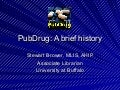 PubDrug.org Brief History