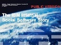 Public v -_ibm_social_software_story_-_soc_med_for_ce_os_sept2011
